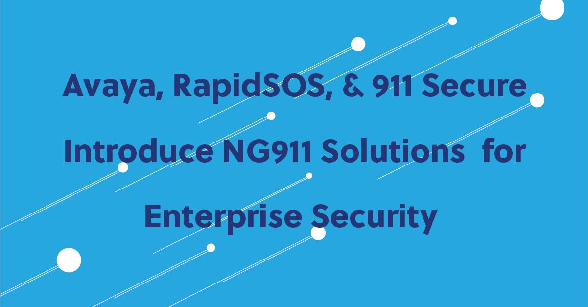 avaya-rapidsos-911-secure