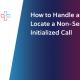 Non-Service Initialized Call