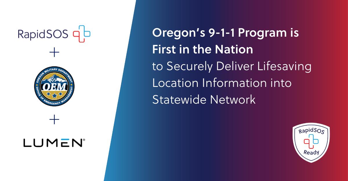 The Oregon 9-1-1 Program, Lumen, and RapidSOS Partnership Press Release