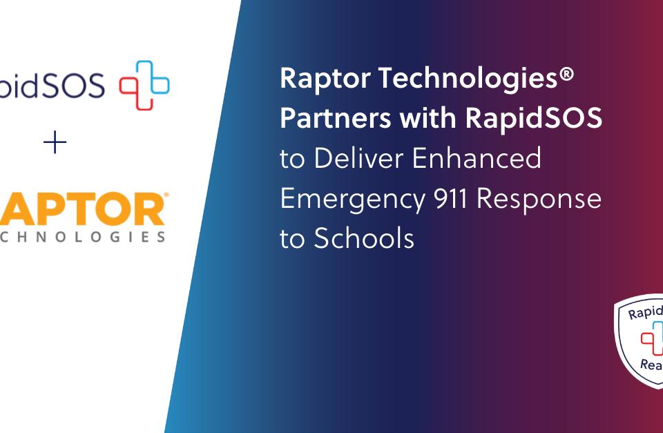 Raptor Technologies & RapidSOS Announcement Graphic