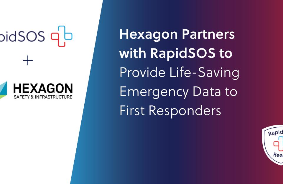 Hexagon Partners with RapidSOS